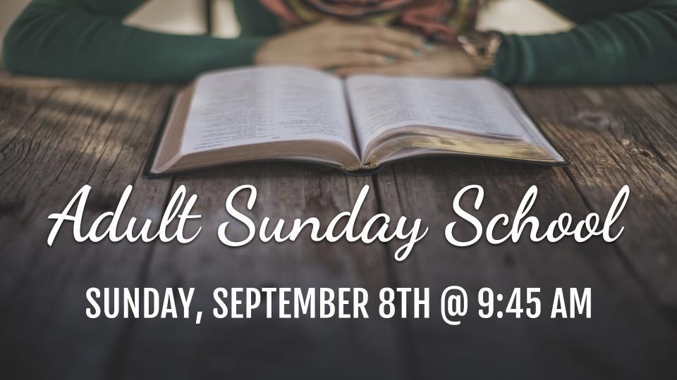Adult Sunday School   Christian Family Church
