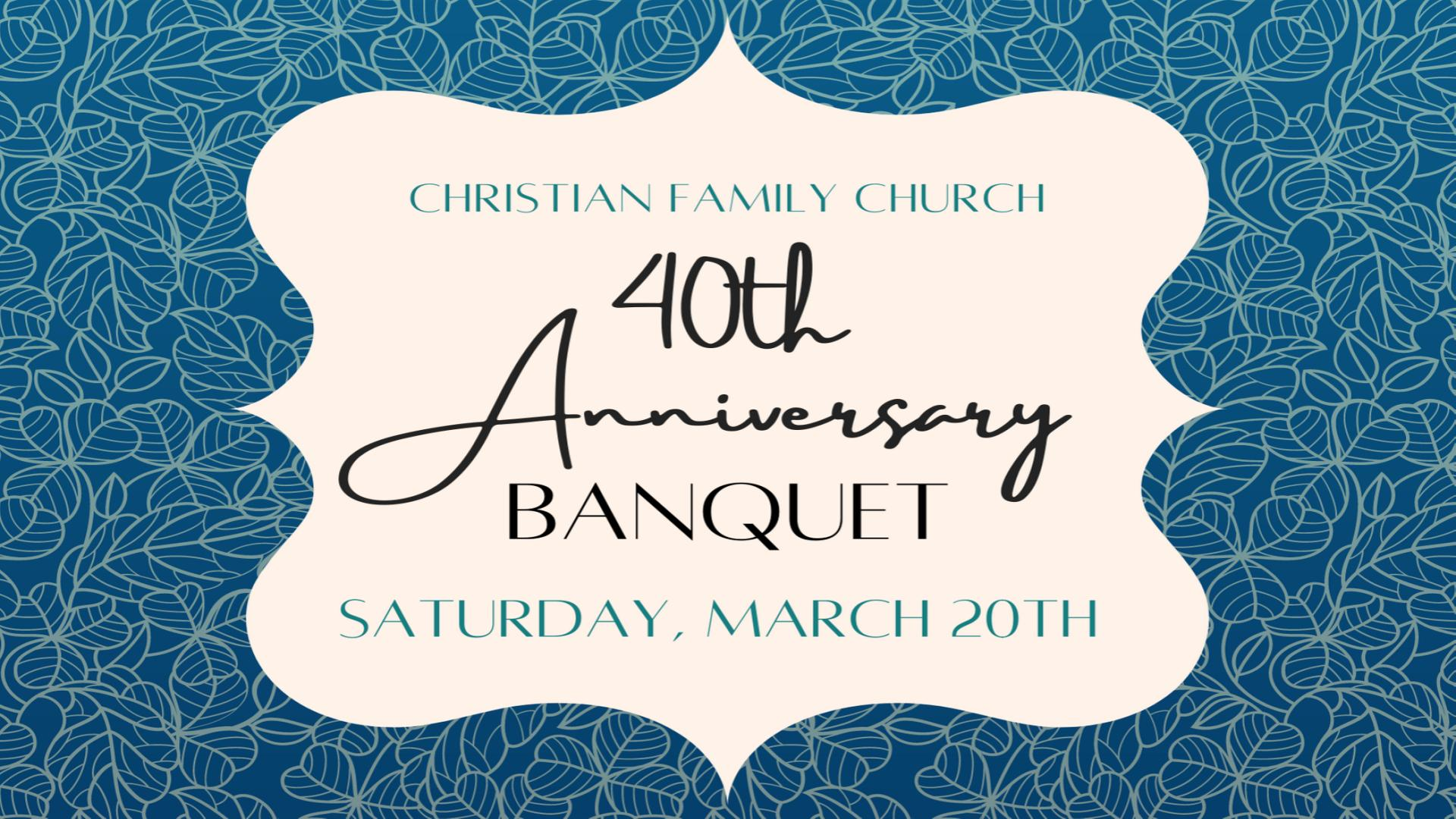 40th Anniversary Banquet